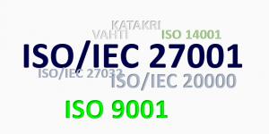 ISO 27001 ISO 20000 ISO 9001 KATAKRI VAHTI ISO 14001.